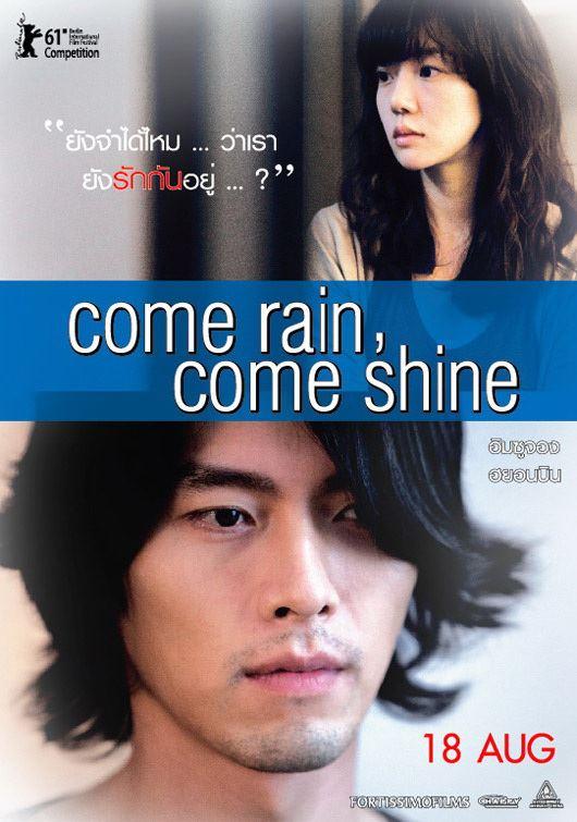 come rain, come shine